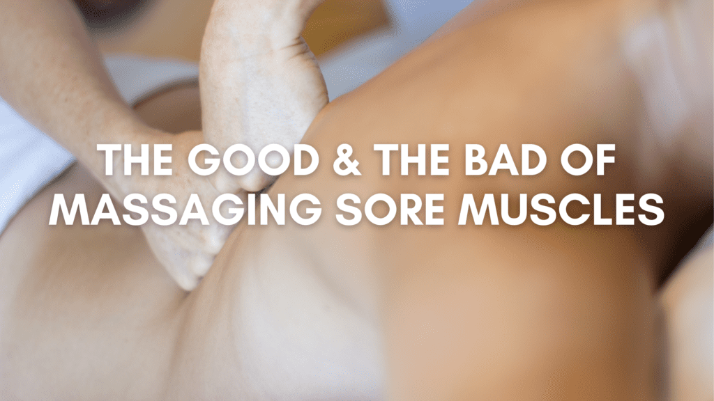 sore muscles and massage